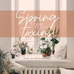 Spring Free From Toxins